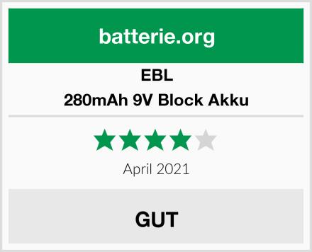 EBL 280mAh 9V Block Akku Test