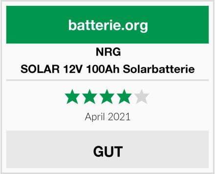NRG SOLAR 12V 100Ah Solarbatterie Test