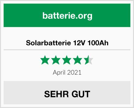 Solarbatterie 12V 100Ah Test