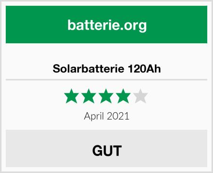 Solarbatterie 120Ah Test