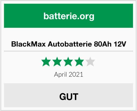 No Name BlackMax Autobatterie 80Ah 12V Test