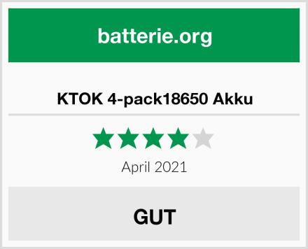 KTOK 4-pack18650 Akku Test