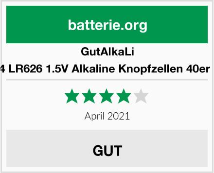 GutAlkaLi AG4 LR626 1.5V Alkaline Knopfzellen 40er Set Test