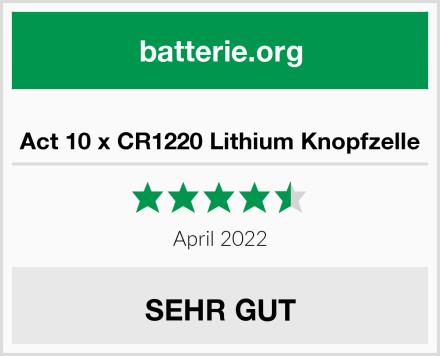 Act 10 x CR1220 Lithium Knopfzelle Test